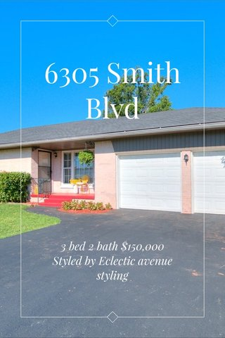 6305 Smith Blvd 3 bed 2 bath $150,000 Styled by Eclectic avenue styling