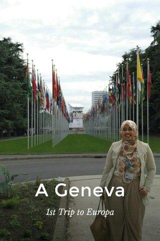 A Geneva 1st Trip to Europa