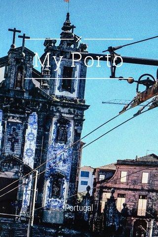 My Porto Portugal