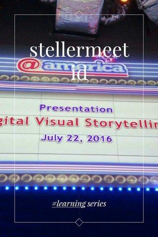 stellermeetid #learning series