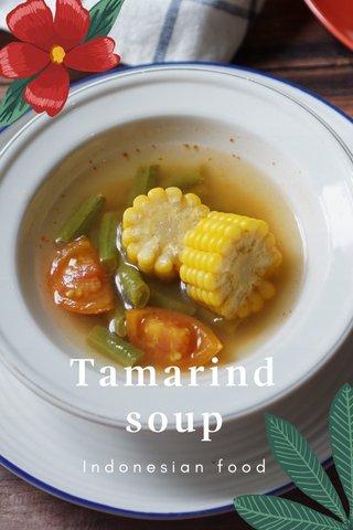 Tamarind soup Indonesian food