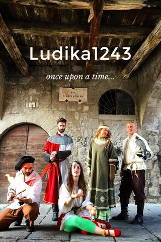 Ludika1243 once upon a time...