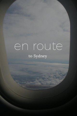 en route to Sydney