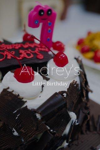 Audrey's Little Birthday
