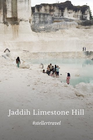 Jaddih Limestone Hill #stellertravel