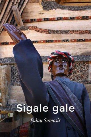 Sigale gale Pulau Samosir