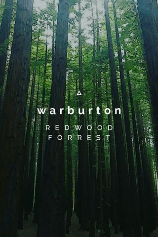 warburton R E D W O O D F O R R E S T