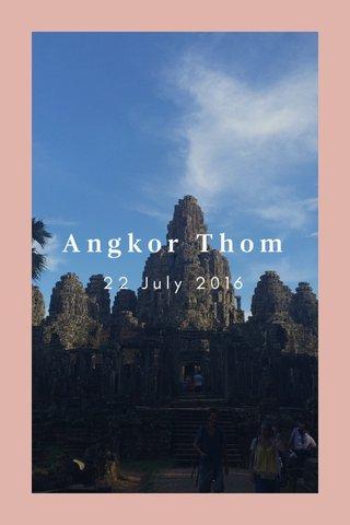 Angkor Thom 22 July 2016