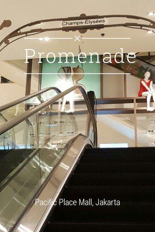 Promenade Pacific Place Mall, Jakarta