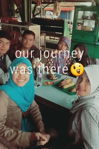 our journey was there😉🤗