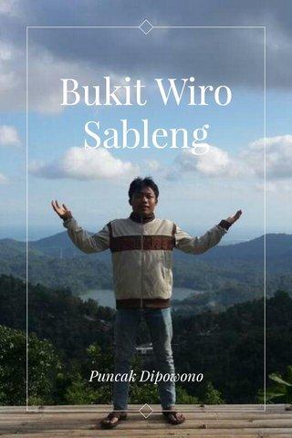 Bukit Wiro Sableng Puncak Dipowono
