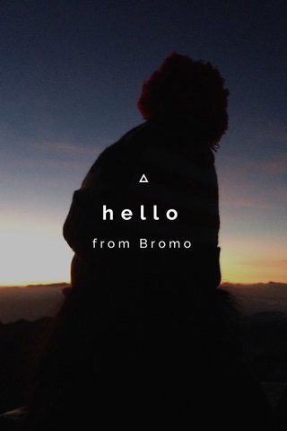 hello from Bromo