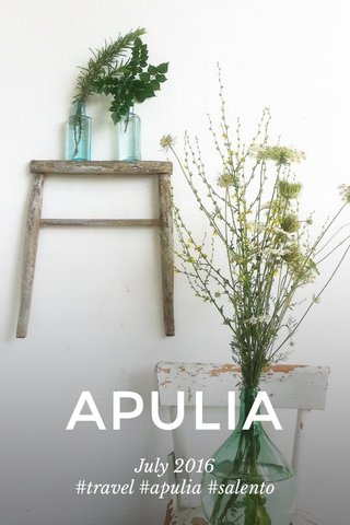 APULIA July 2016 #travel #apulia #salento