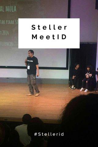 Steller MeetID #Stellerid