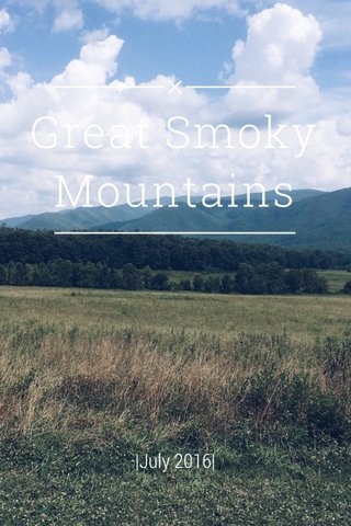 Great Smoky Mountains  July 2016 