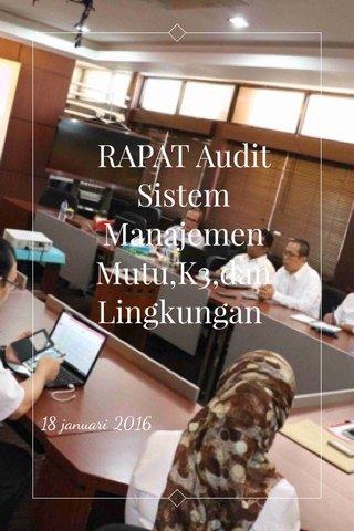 RAPAT Audit Sistem Manajemen Mutu,K3,dan Lingkungan 18 januari 2016