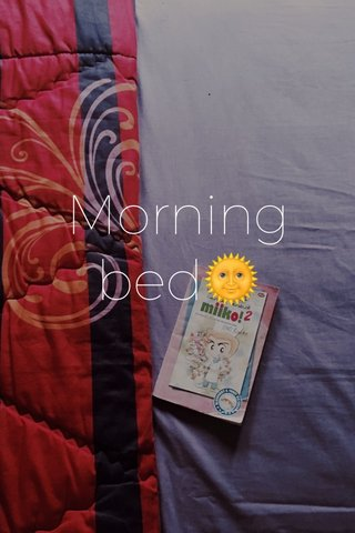 Morning bed🌞