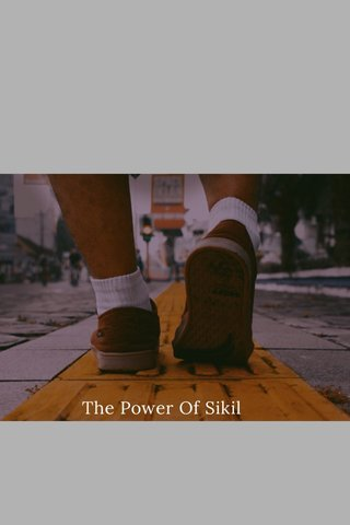 The Power Of Sikil