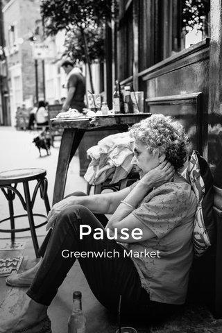 Pause Greenwich Market