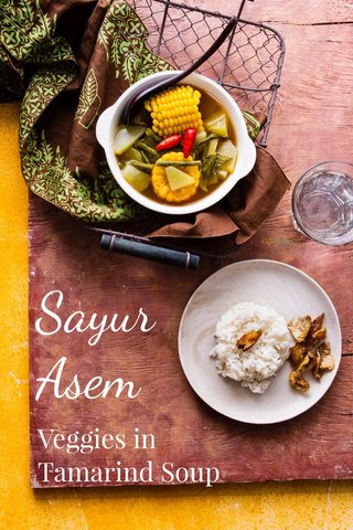Sayur Asem Veggies in Tamarind Soup