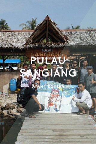 PULAU SANGIANG Anyer, Banten