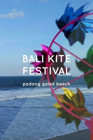 BALI KITE FESTIVAL padang galak beach