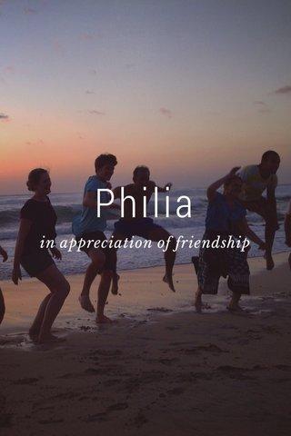 Philia in appreciation of friendship