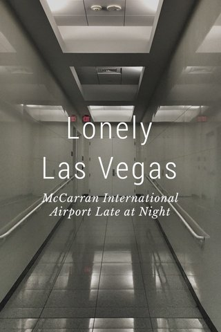 Lonely Las Vegas McCarran International Airport Late at Night