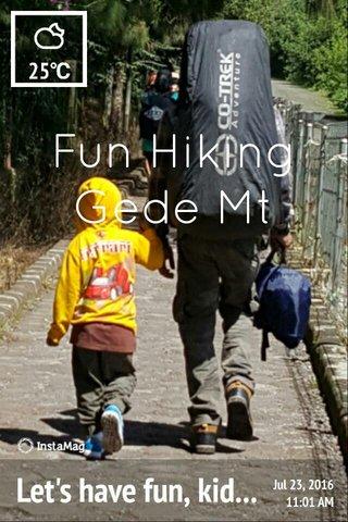 Fun Hiking Gede Mt