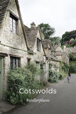 Cotswolds #stellerplaces