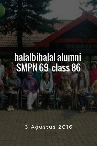 halalbihalal alumni SMPN 69 class 86 3 Agustus 2016