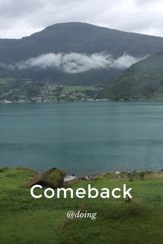 Comeback @doing