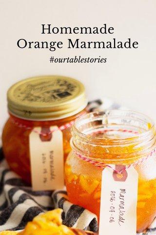 Homemade Orange Marmalade #ourtablestories