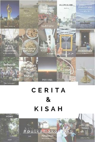 CERITA & KISAH #pulkamxkompas