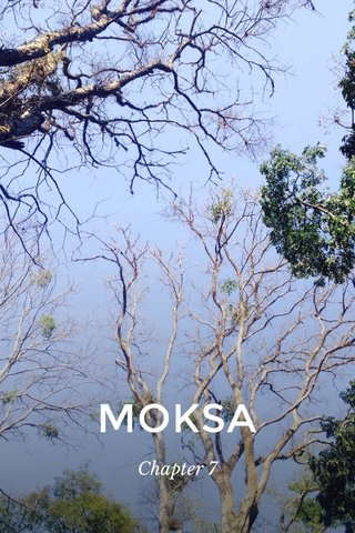 MOKSA Chapter 7