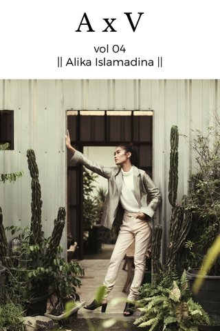 AxV vol 04 || Alika Islamadina ||