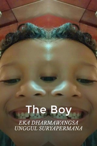 The Boy EKA DHARMAWANGSA UNGGUL SURYAPERMANA