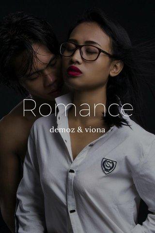 Romance demoz & viona