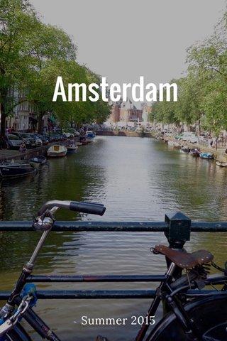 Amsterdam Summer 2015