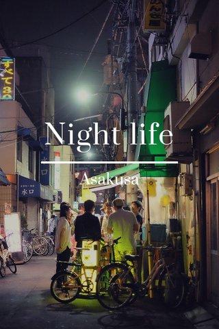 Night life Asakusa