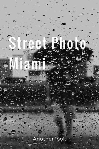 Street Photo Miami Another look