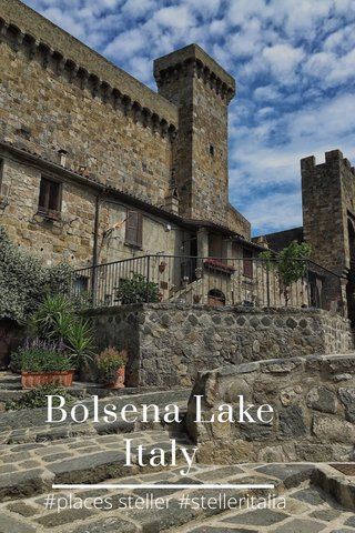 Bolsena Lake Italy #places steller #stelleritalia