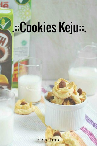.::Cookies Keju::. Kids Time