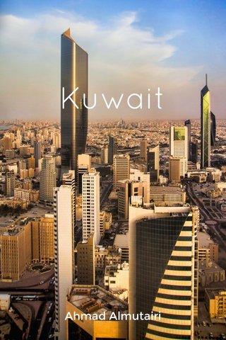 Kuwait Ahmad Almutairi