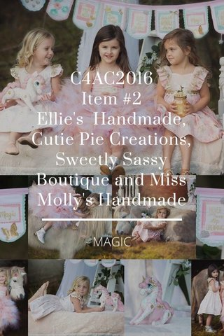 C4AC2016 Item #2 Ellie's Handmade, Cutie Pie Creations, Sweetly Sassy Boutique and Miss Molly's Handmade MAGIC