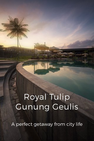 Royal Tulip Gunung Geulis A perfect getaway from city life