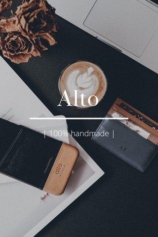 Alto   100% handmade  