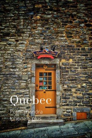 Quebec Peter chandra Iphone 6 plus