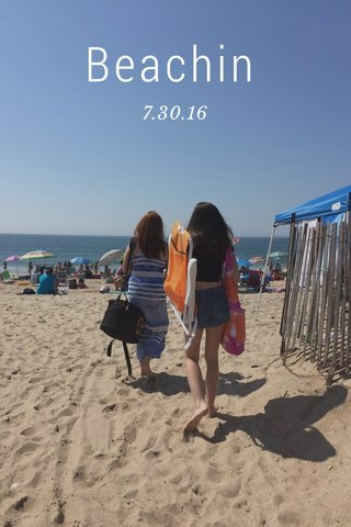 Beachin 7.30.16