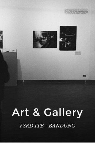 Art & Gallery FSRD ITB - BANDUNG